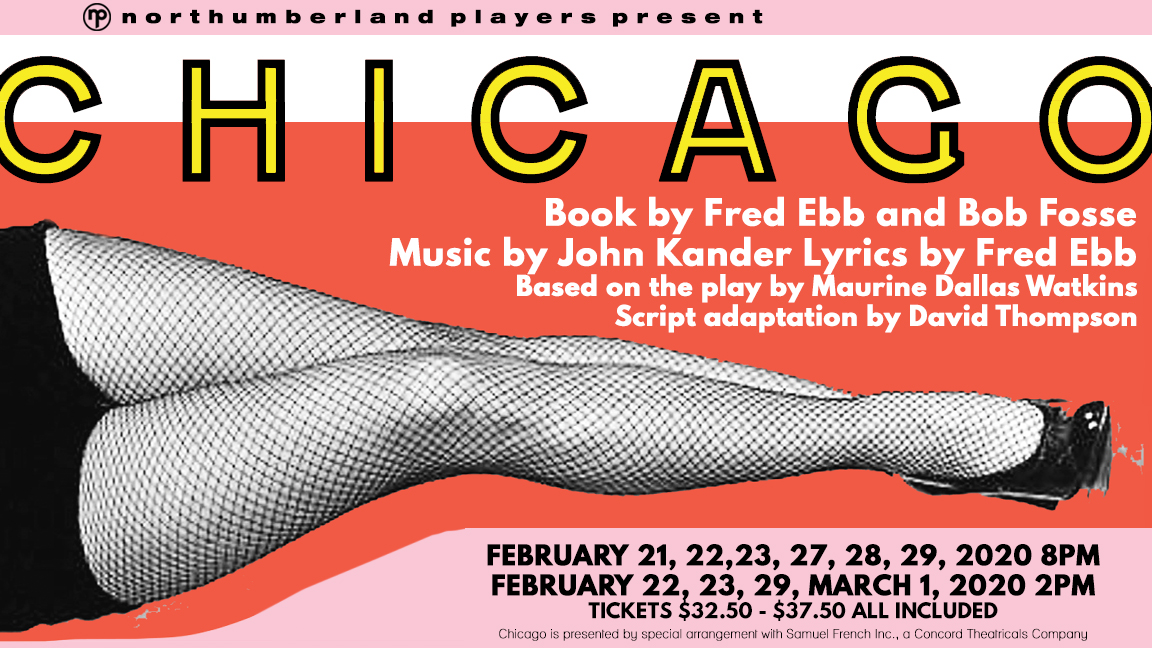 Events In Chicago February 2020.Northumberland Players Present Chicago Live On Stage
