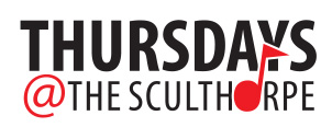 Thursdays at the Sculthorpe